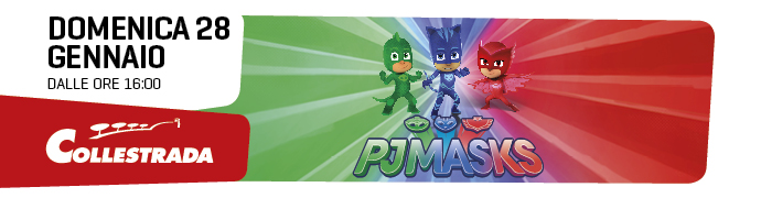 PJ - Masks al Centro Commerciale a Collestrada