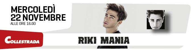 Riki - Mania a Collestrada