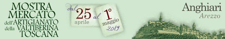 Mostra Mercato dell' Artigianato della Valtiberina Toscana 2019