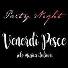 Serata Dance VENERDÌ PESCE - Solo Musica Italiana