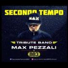 Concerto SECONDO TEMPO (Tribute Max Pezzali & 883)