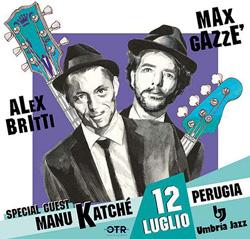 MAX GAZZE' - ALEX BRITTI - MANU KATCHE' - FLAVIO BOLTRO a Umbria Jazz 2019