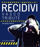 Recidivi Vasco Tribute