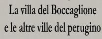 La Villa del Boccaglione e le Altre Ville del Perugino