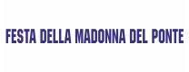 Festa della Madonna del Ponte 2018