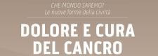 Dolore e Cura del Cancro