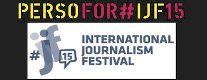 PerSo for #IJF15 – Documentari d'Inchiesta
