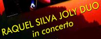 Raquel Silva Joly in Concerto