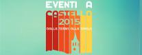 Eventi a Castello 2015