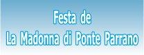 Festa de La Madonna di Ponte Parrano 2016