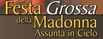 Festa della Madonna Assunta in Cielo - Festa Grossa 2015
