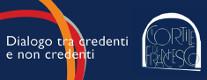 Cortile San Francesco - Dialogo tra Credenti e non Credenti