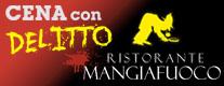 Cena con Delitto - Mangiafuoco Ristorante