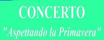 Concerto - Aspettando la Primavera