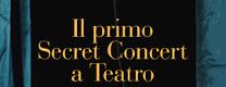 Concerto Segreto a Teatro - Artista UK/USA