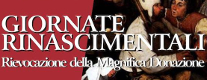 Giornate Rinascimentali - Rievocazione della Magnifica Donazione