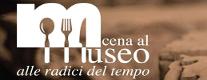 Cena al Museo - Alle Radici del Tempo
