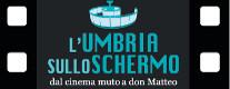 L'Umbria sullo Schermo. Dal Cinema Muto a Don Matteo