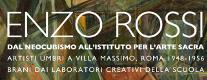 Enzo Rossi: dal Neocubismo all'Istituto per l'Arte Sacra