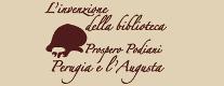 L'Invenzione della Biblioteca. Prospero Podiani, Perugia