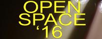 OPEN SPACE '16 - Rassegna di Teatro, Danza e Arti Visive