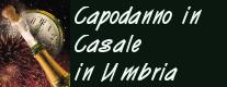 Capodanno in Casale in Umbria