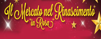 Il Mercato nel Rinascimento in Rosa