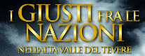 I Giusti fra le Nazioni dell'Alta Valle del Tevere