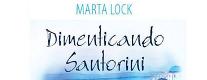 Dimenticando Santorini di Marta Lock