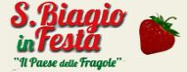 San Biagio in Festa - Il Paese delle Fragole 2018