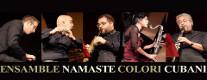 "Concerto - ""Colori Cubani"" - Namaste Ensemble"