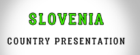 Country Presentation Slovenia