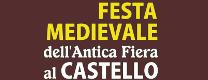 Festa Medievale dell' Antica Fiera al Castello 2018