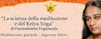 La scienza della Meditazione e del Kriya Yoga