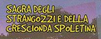Sagra degli Strangozzi e della Crescionda Spoletina 2018