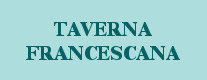 Taverna Francescana 2017