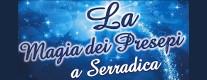 La Magia dei Presepi a Serradica 2017/2018