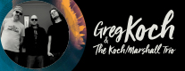 Greg Koch & the Koch - Marshall Trio - Visioninmusica 2018