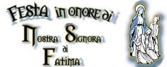 Festa della Madonna N.S. di Fatima 2018