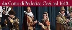 La Corte di Federico Cesi nel 1618 - Il Rinascimento Rivive ad Acquasparta