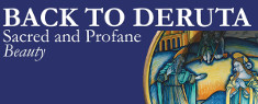 Back to Deruta - Sacred and Profane Beauty