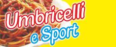 Festa degli Umbricelli e dello Sport 2018