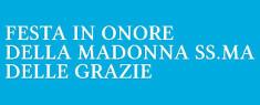 Festa in Onore della Madonna SS.MA delle Grazie 2020