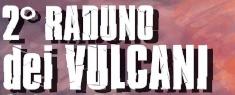 2° Raduno Dei Vulcani