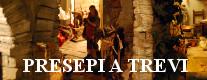 Presepi a Trevi, la Natività nell' Arte 2018/2019