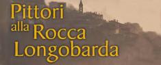 Pittori alla Rocca Longobarda - Estemporanea di Pittura 2019