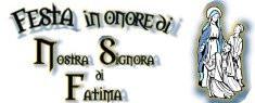 Festa della Madonna N.S. di Fatima 2019