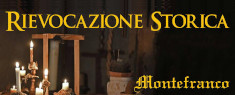 Montefranco 1444 - Rievocazione Storica e Festa di San Bernardino 2019