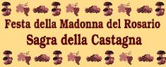 Festa della Madonna del Rosario e Sagra della Castagna 2019