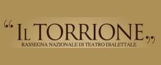 Il Torrione - Rassegna Nazionale di Teatro Dialettale 2019